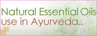 Essential Oils used in Ayurveda